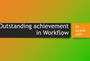 DS Awards 2020 Category Focus: Outstanding achievement in Workflow