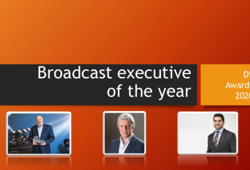 DS Awards 2020 category focus: Broadcast Executive of the Year 2020