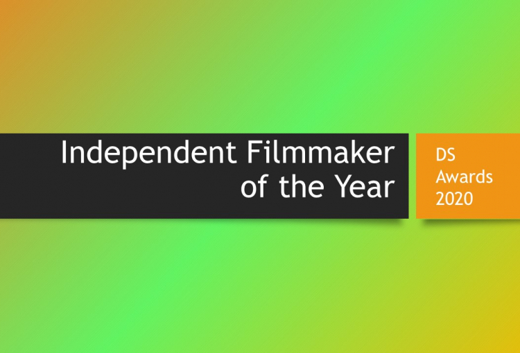DS Awards 2020 category focus: Independent Filmmaker of the Year
