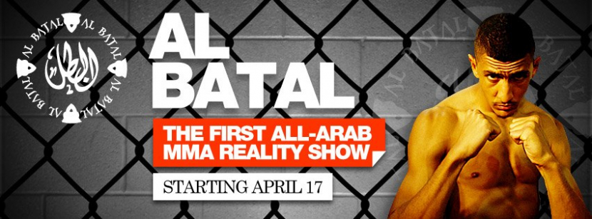 Al Batal is the region's first MMA reality TV series, and will air on FX from April 17 onwards.