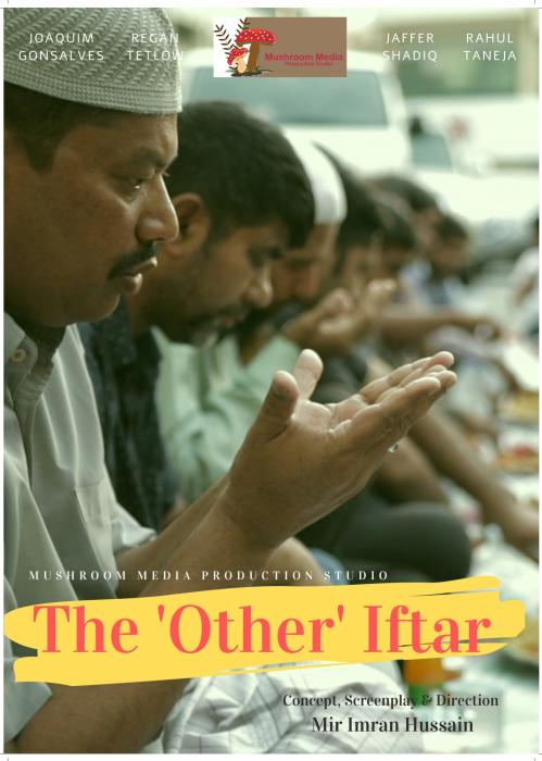 The Other Iftar documentary, Imran Hussain filmmaker, Mushroom media, Media companies in the UAE